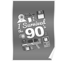 I Survived the 90's Poster
