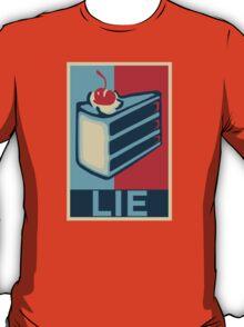 It's a lie! T-Shirt