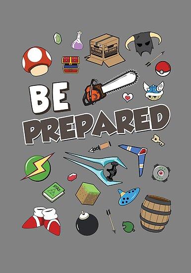 Be Prepared by thehookshot