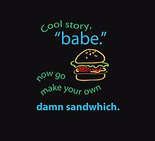 "Cool story, ""babe."" by smeowlly"