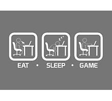 Eat, Sleep, Game (PC Version) Photographic Print