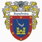 Sepulveda Coat of Arms/Family Crest by William Martin