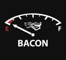 Running On Empty : Bacon by BrightDesign