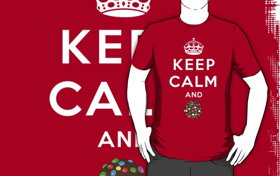 Keep Calm and Crush - Candy Crush Shirt by BootsBoots