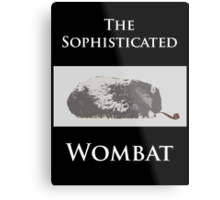 The Sophisticated Wombat Metal Print