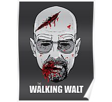 The Walking Walt Poster