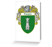 Vazquez Coat of Arms/Family Crest Greeting Card