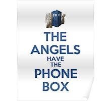 The Angels Have The Phone Box (Color Version) Poster