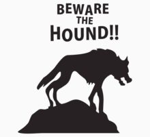 Beware the hound!! by monkeybrain