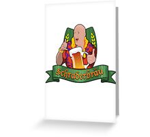Schraderbrau Greeting Card