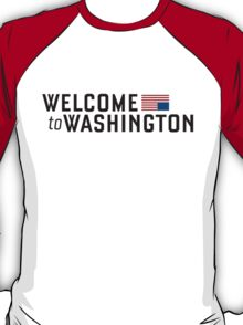 """House of Cards - """"Welcome to Washington"""" T-Shirt"""