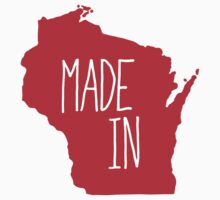Made in Wisconsin - Red by aaronarthur