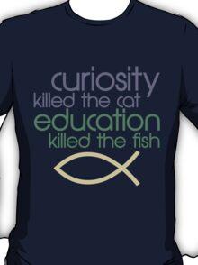 Killed The Fish T-Shirt