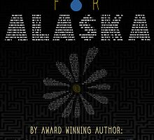 Looking For Alaska by Maeghan Thomas