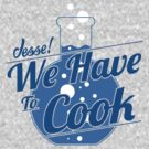 We Have To Cook by George Williams