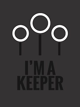 I'M A KEEPER.  by Clothos & Co.