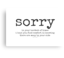 sorry~ Canvas Print