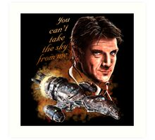Firefly - You Can't Take The Sky From Me. Art Print