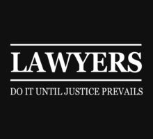 Lawyers do it until justice prevails by careers