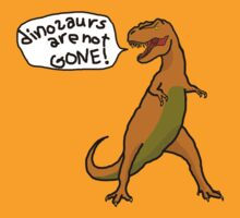Dinosaurs Are Not Gone! in gold by daev