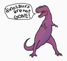 Dinosaurs Are Not Gone! in pink by daev
