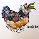 French hen. ('Three French Hens...') The Twelve days of Christmas. by Elizabeth Moore Golding