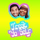 Treat Yo Self by waynejay
