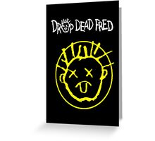Drop Dead Fred Smiley Face Greeting Card