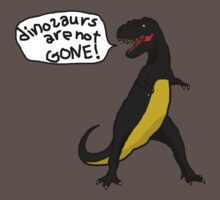 Dinosaurs Are Not Gone! dark by daev