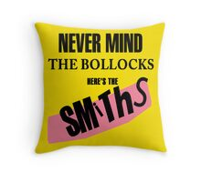 Nevermind the Bollocks, Here's The Smiths Throw Pillow