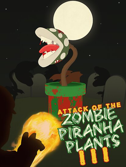 Night of the Undead Piranha Plants by tjhiphop