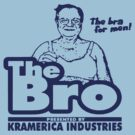 "The Bro ""the Bra For Men""  by BUB THE ZOMBIE"