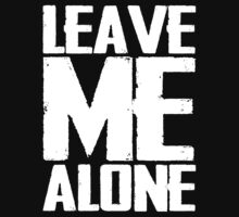 Leave Me Alone by soclothing