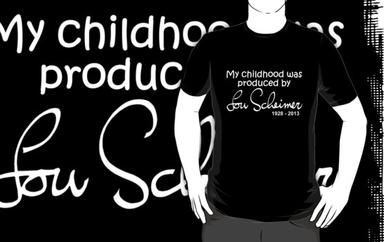 My Childhood was Produced by Lou Scheimer - White Font by DGArt