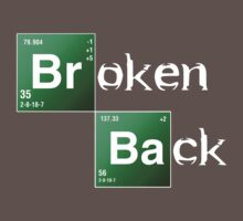 Breaking Bad Parody - Broken Back by logo-tshirt