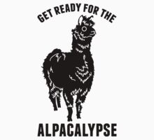 Get Ready For The Alpacalypse by Look Human