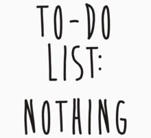 To-Do List: Nothing by Look Human