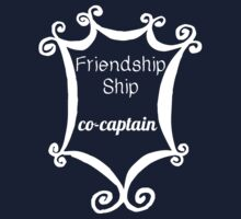 Friendship Ship Co-Captain by ObliqueOptimism
