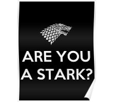 Are You A Stark Poster