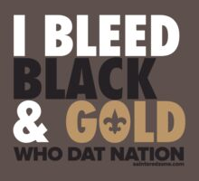 I Bleed Black & Gold (White Font) by Seb Phillips