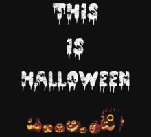 This Is Halloween  by Mechan1cal5hdws