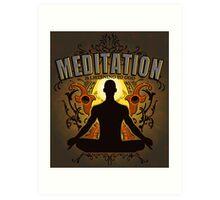 Meditation is LISTENING to GOD Art Print