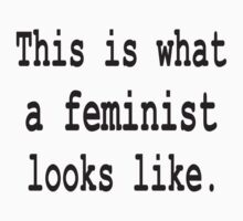 This is what a feminist looks like t-shirt by retromoomin