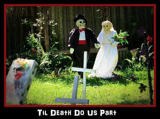 Til Death Do Us Part by AuntDot