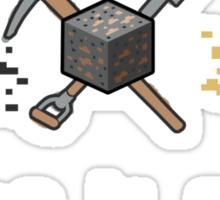 Mining = Good Sticker