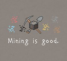Mining = Good by thehookshot