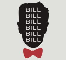 Bill Bill Bill by Look Human