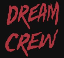 Dream Crew [Red] by imjesuschrist