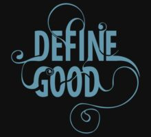 Define good *Blue by cocolima