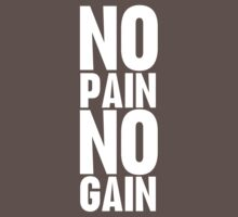 No Pain No Gain by funkybreak